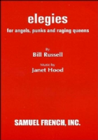 Elegies For Angels Punks And Raging Queens Libretti